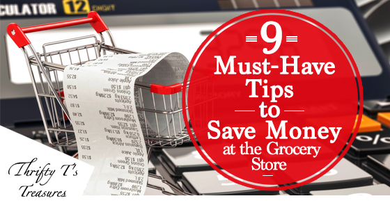 9 Must-Have Tips to Save Money at the Grocery Store Facebook