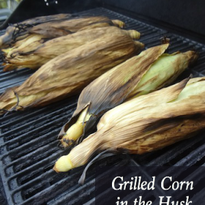 Stop by and see how super simple it is to make Grilled Corn in the Husk!