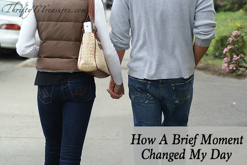 I'm sharing how a brief moment changed my day. A moment that made me cling tighter to my husband and say a prayer of thanks!