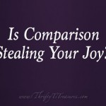 Is Comparison Stealing Your Joy?
