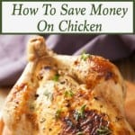 How To Save Money On Chicken