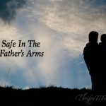 Safe In The Father's Arms