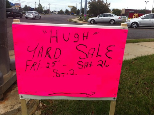 hugh yard sale sign