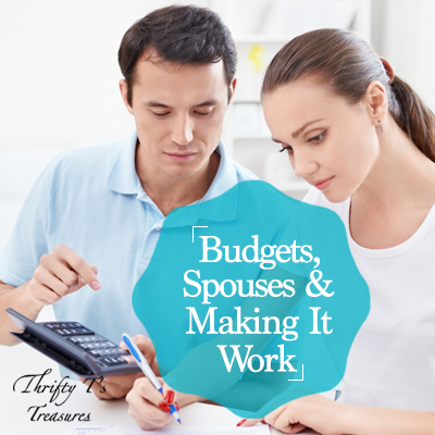 Budgets Spouses And Making It Work Featured