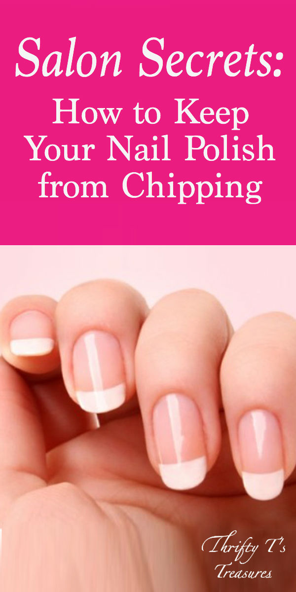 Salon Secrets: How to Keep Your Nail Polish from Chipping - Thrifty ...