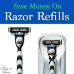 How To Save Money On Razor Refills