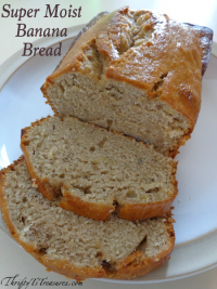 Super Moist Banana Bread
