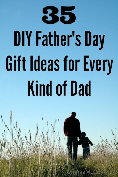 35 DIY Fathers Day Gift Ideas for Every Kind of Dad