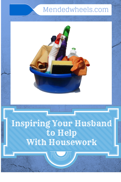 Inspiring Your Husband To Help With Housework