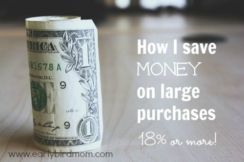 How I Save Money On Large Purchases