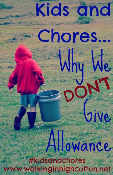 Kids and Chores Why We Don't Give Allowance