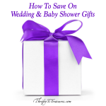 How To Save On Shower Gifts (Baby & Wedding)