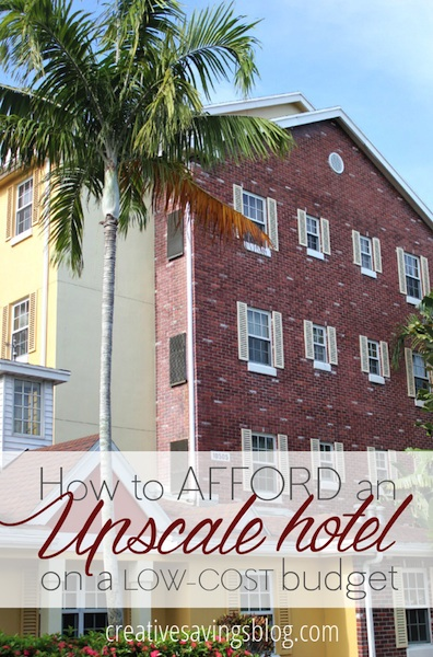 How to Afford An Upscale Hotel
