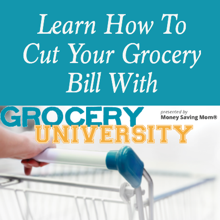 Learn How To Cut Your Grocery Bill With Grocery University