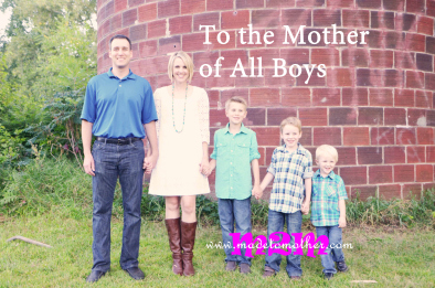 To The Mother Of All Boys