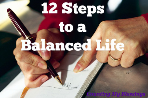 12 Steps to A Balanced Life