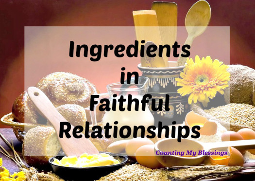 Ingredients In Faithful Relationships