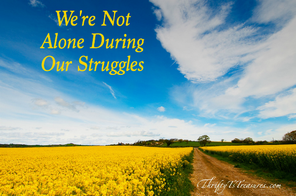 As I watched my 6 week old son struggle to roll over, I was reminded that we're not alone during our struggles. Stop by for the story!