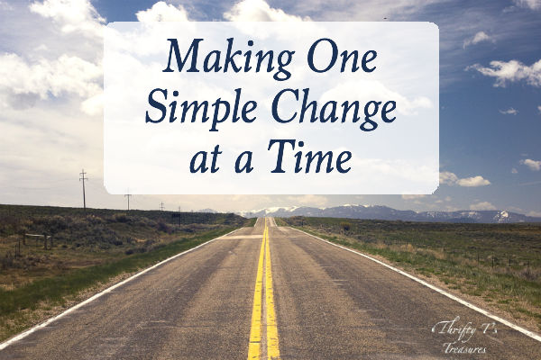 Making One Simple Change at a Time
