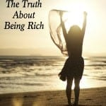The Truth About Being Rich