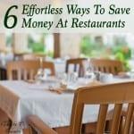 6 Effortless Ways To Save Money At Restaurants