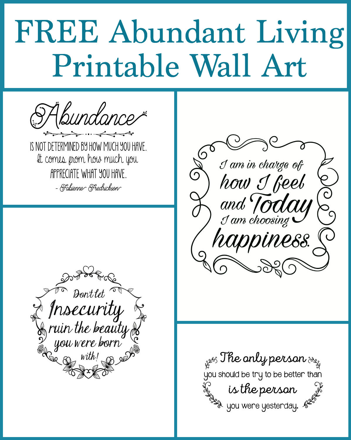Even through the ups and downs of life I'm learning that it is possible to live a life of abundance. I hope these inspirational quotes will give you a bit of daily motivation! Please stop by and snag these 4 free pieces of abundant living, printable wall art.