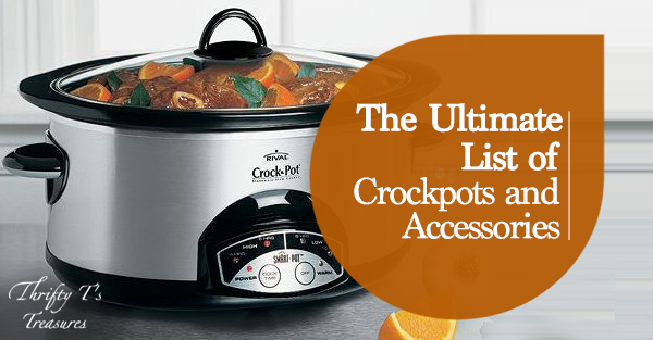 The Ultimate List of Crockpots and Accessories Social