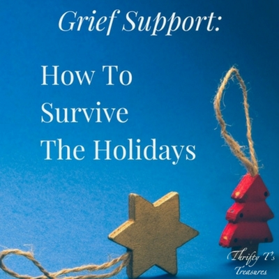 Grief Support How To Survive The Holidays Featured