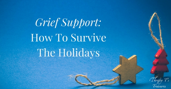 Grief Support How To Survive The Holidays
