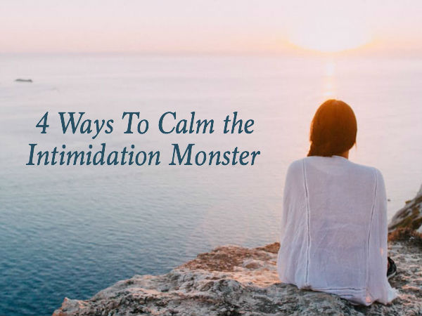 Do you struggle with feelings of intimidation? Do you find that the simplest things can hold you back from living the most abundant life possible? Well you're not alone, my friend! May these 4 ways to calm the intimidation monster be the words of encouragement that you need to hear to give you the motivation to step of your comfort zone and make positive choices on this journey of life!