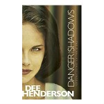 dangers in the shadows by Dee Henderson