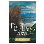 five days in skye by carla laureano