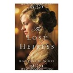the lost heiress by roseanna m white