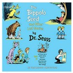the bippolo seed and other lost stories by dr suess audiobook