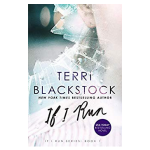 book cover - if i run by terri blackstock