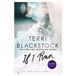 book cover - if i run by terri blackstock