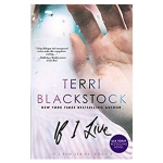 if i live by terri blackstock