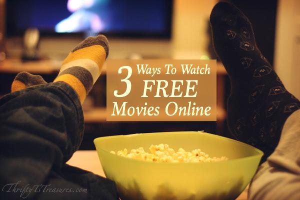3 ways to watch free movies online