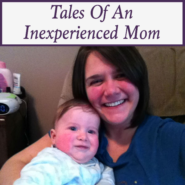 tales of an inexperienced mom april