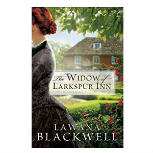 the widow of Larkspur inn by lawn Blackwell