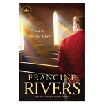 book cover - and the shofar blew by francine rivers