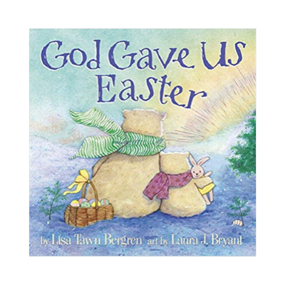 go gave us easter book