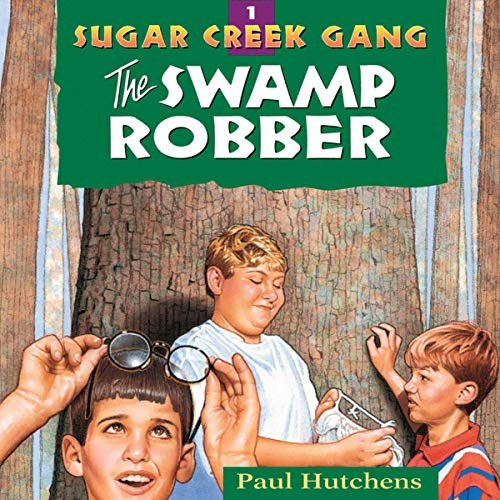 sugar creek gang the swamp robber